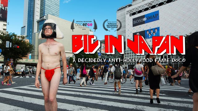 Big in Japan (2018)