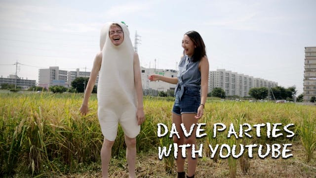 Deleted Scene - Dave Parties with YouTube