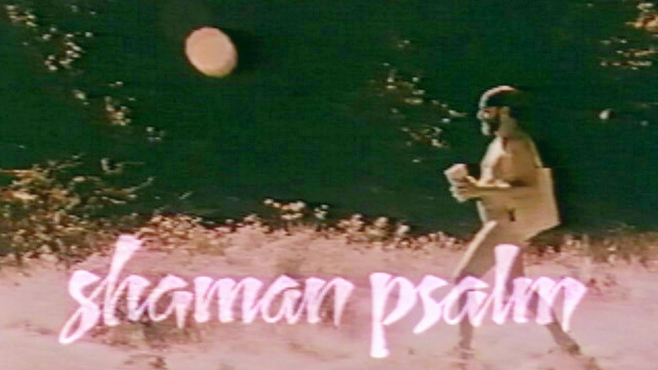 Shaman Psalm