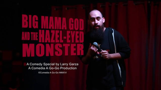 Big Mama God & The Hazel-Eyed Monster