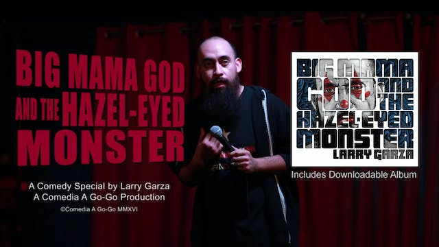 Big Mama God & The Hazel-Eyed Monster Trailer