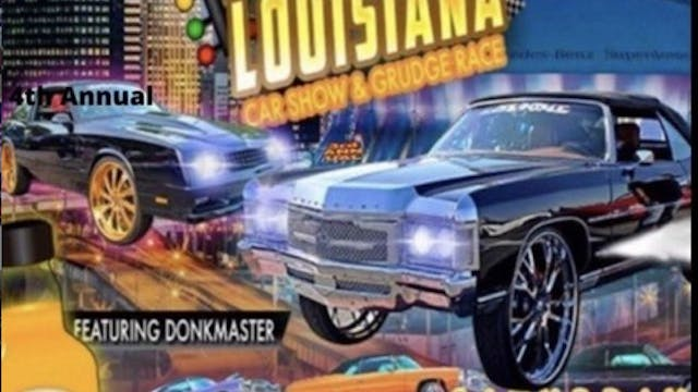 King of Louisiana Car Show and Grudge...