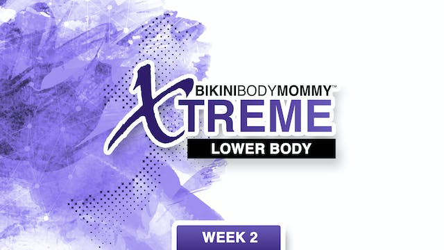 Week 2: Lower Body