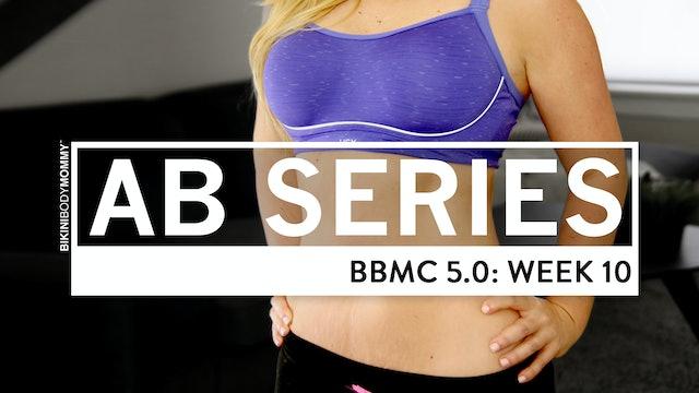 BBMC 5.0 Abs: Week 10