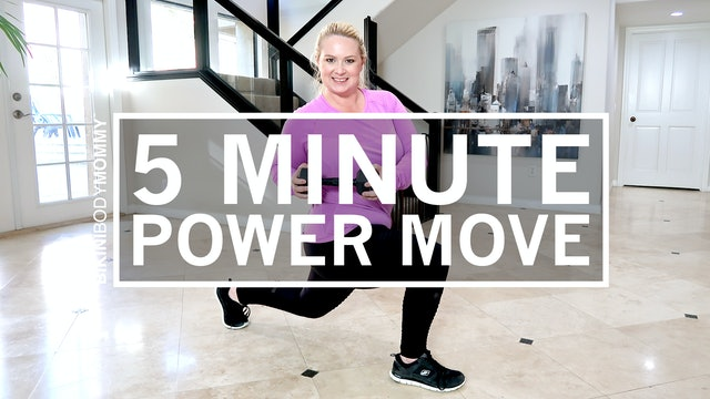 5 Minute Power Moves