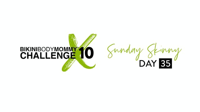 BBMC 10: Day 35