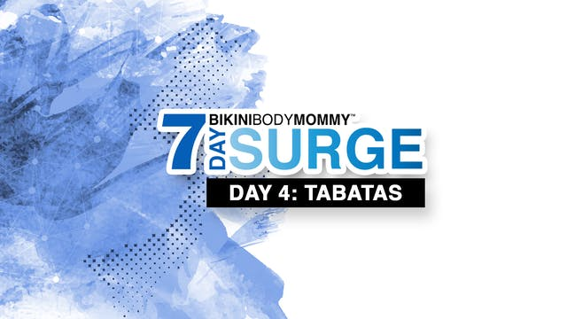7 Day Surge: Day 4