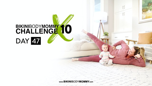 BBMC 10: Day 47
