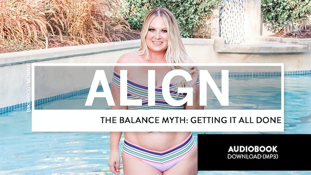 The Balance Myth: Getting It All Done Audiobook