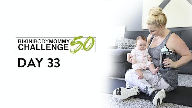 BBMC 5.0: Day 33
