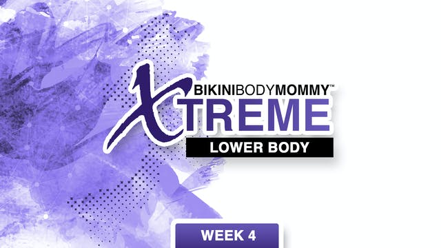 Week 4: Lower Body