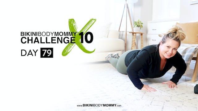 BBMC 10: Day 79