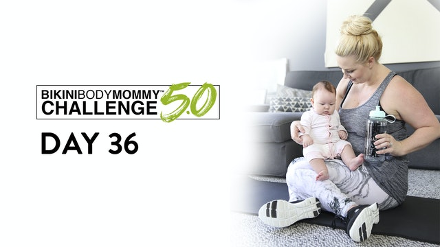 BBMC 5.0: Day 36