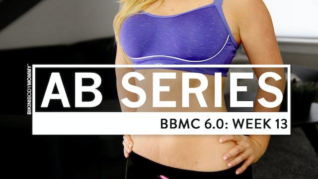 BBMC 6.0 Abs: Week13