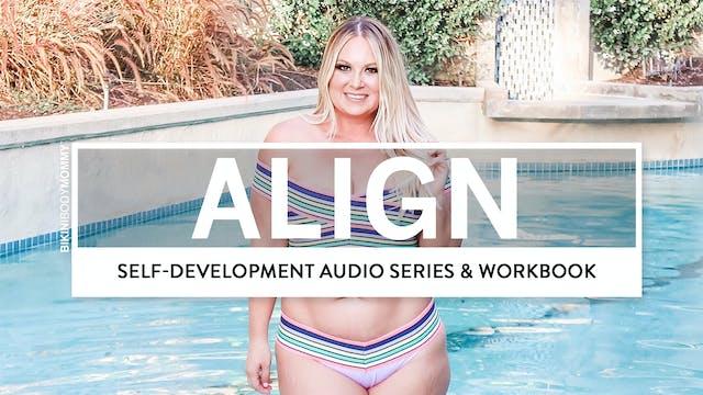 Align: A Self-Development Series