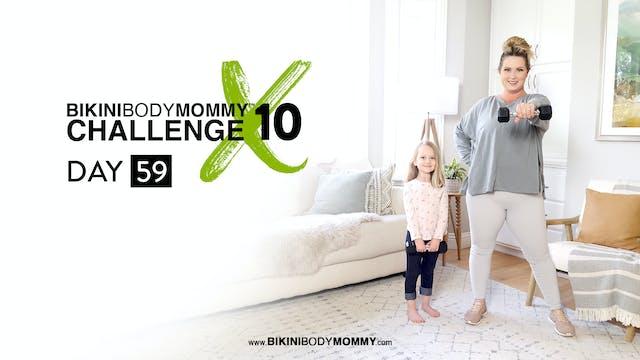 BBMC 10: Day 59
