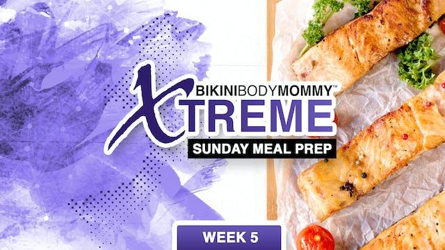 Week 5: Meal Preparation