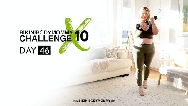 BBMC 10: Day 46