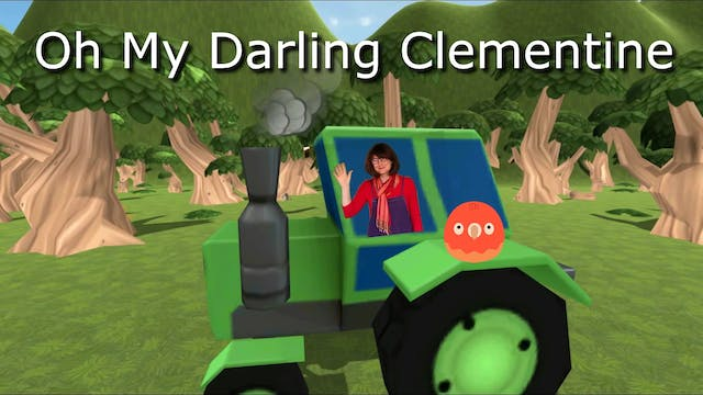 Oh My Darling Clementine