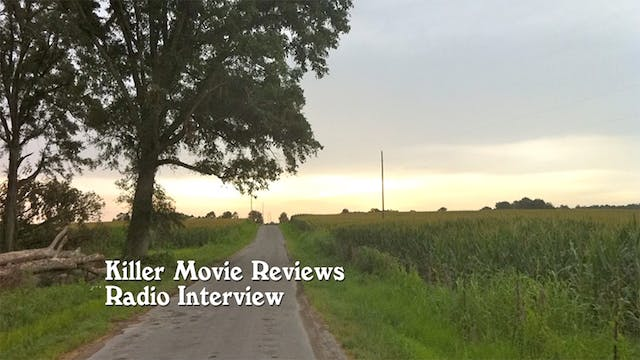 Killer Movie Reviews Interview