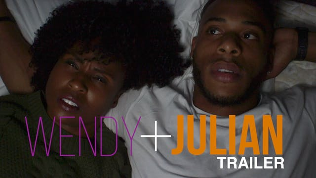 WENDY + JULIAN | TRAILER