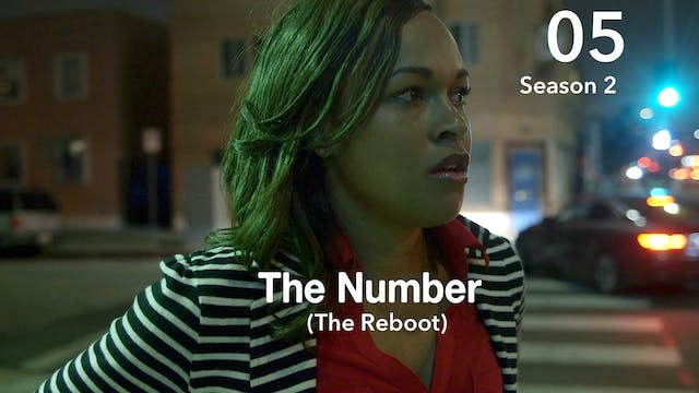 THE NUMBER REBOOT  | Season 2 | Ep 05