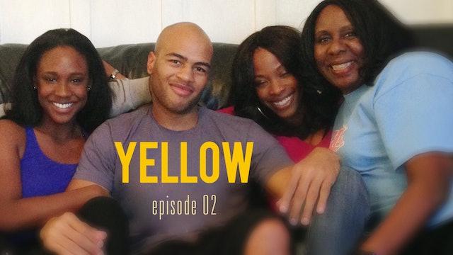 YELLOW | EP 02