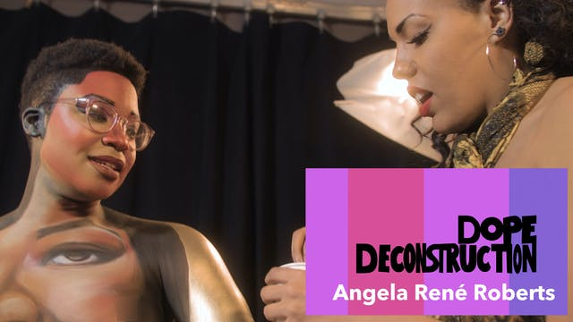 05 | Dope Deconstruction | Angele Ren...