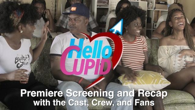 HELLO CUPID | PREMIERE SCREENING AND RECAP