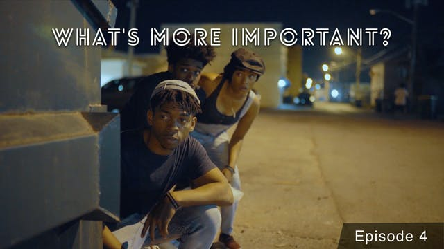 WHAT'S MORE IMPORTANT? | Ep 4 | Getti...