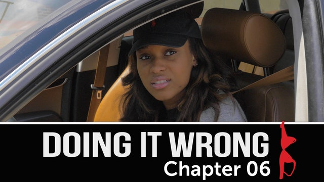Doing It Wrong | Chapter 6