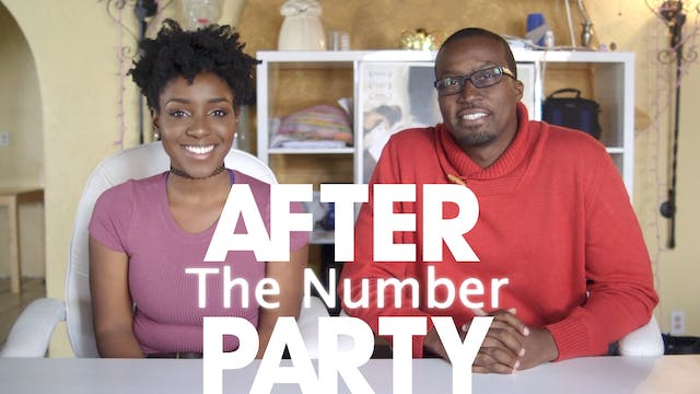 THE AFTER PARTY | THE NUMBER REBOOT 201