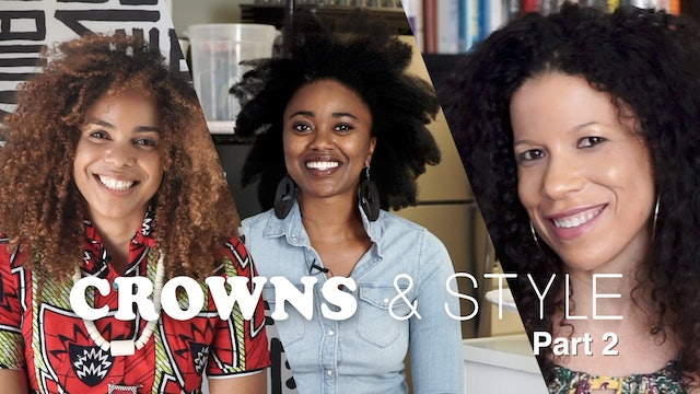 CROWNS & STYLE | Part 2 of 2