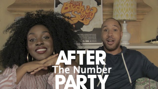 THE AFTER PARTY | THE NUMBER REBOOT 205