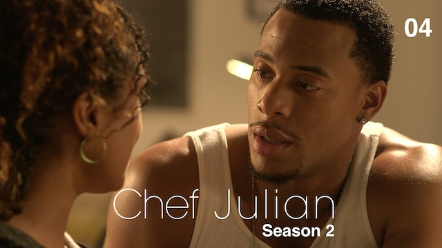 CHEF JULIAN | Episode 4 of 10 | S2