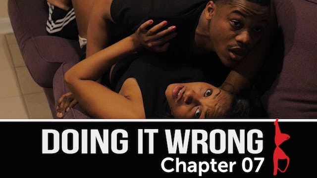 Doing It Wrong | Chapter 7