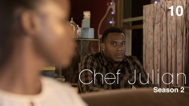 CHEF JULIAN | Season 2 Finale