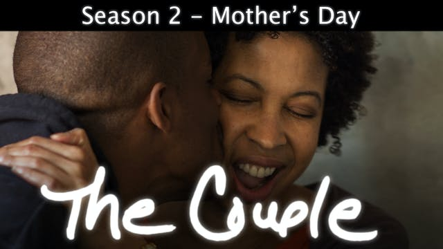 The Couple | Mother's Day | S2 Episod...
