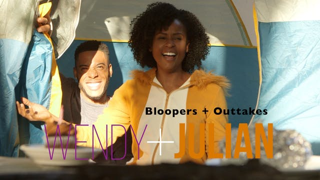 WENDY + JULIAN | Ep 01 Bloopers + Out...