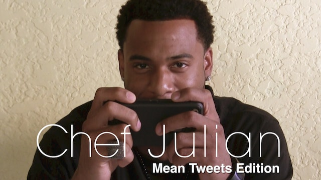 Chef Julian | Mean Tweets