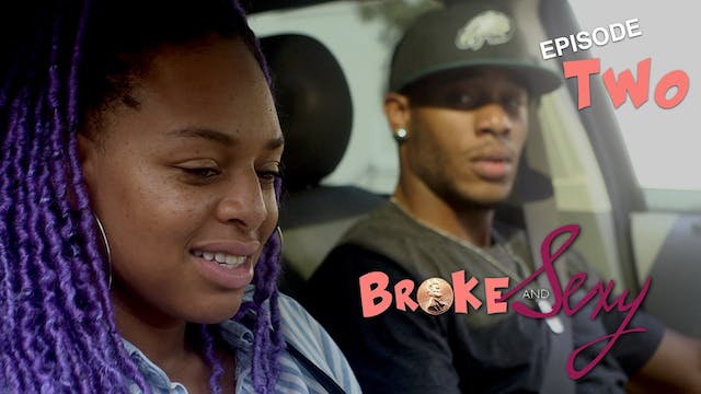 "02 | BROKE & SEXY | ""Broke & Hungry"""