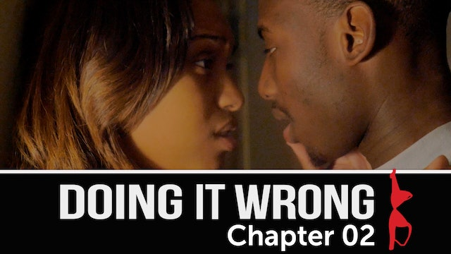 Doing It Wrong | Chapter 2