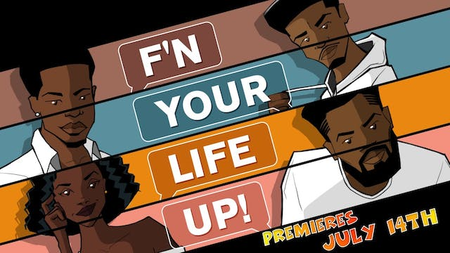 F'N YOUR LIFE UP! [New Thriller/Horro...