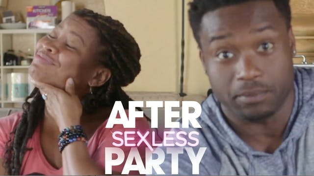 THE AFTER PARTY | SEXLESS 311
