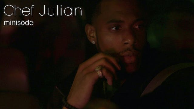 CHEF JULIAN | SEASON 3 | MINISODE [Premieres May 6th]