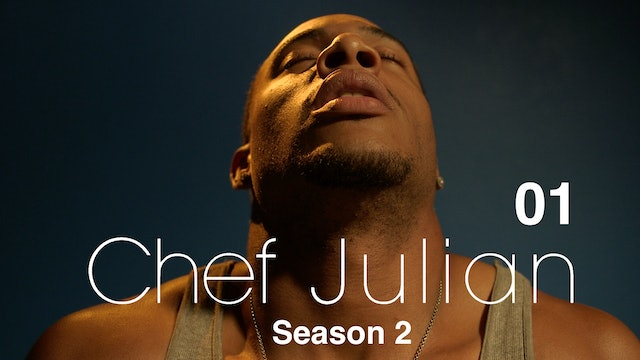 CHEF JULIAN | Season 2 Premiere
