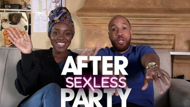 THE AFTER PARTY | SEXLESS 305