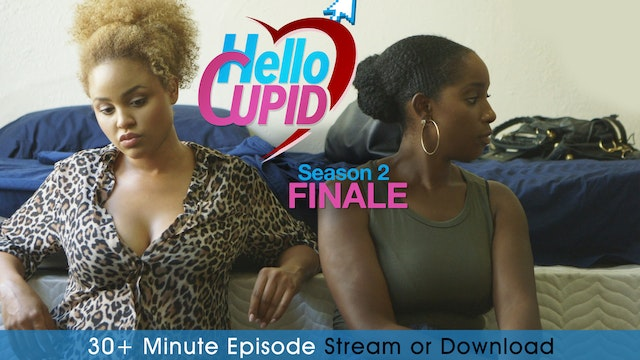 HELLO CUPID | SEASON 2 FINALE
