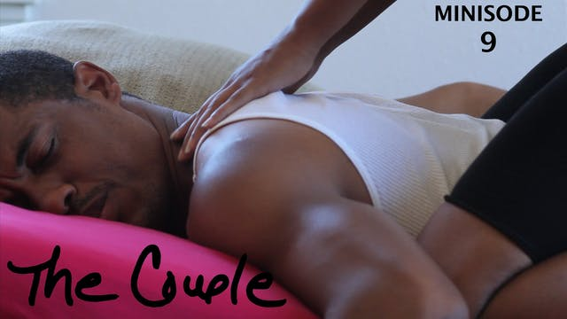 The Couple | The massage | Minisode 9