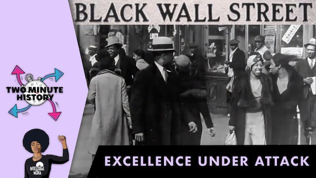 TWO MINUTE HISTORY | BLACK WALL STREET